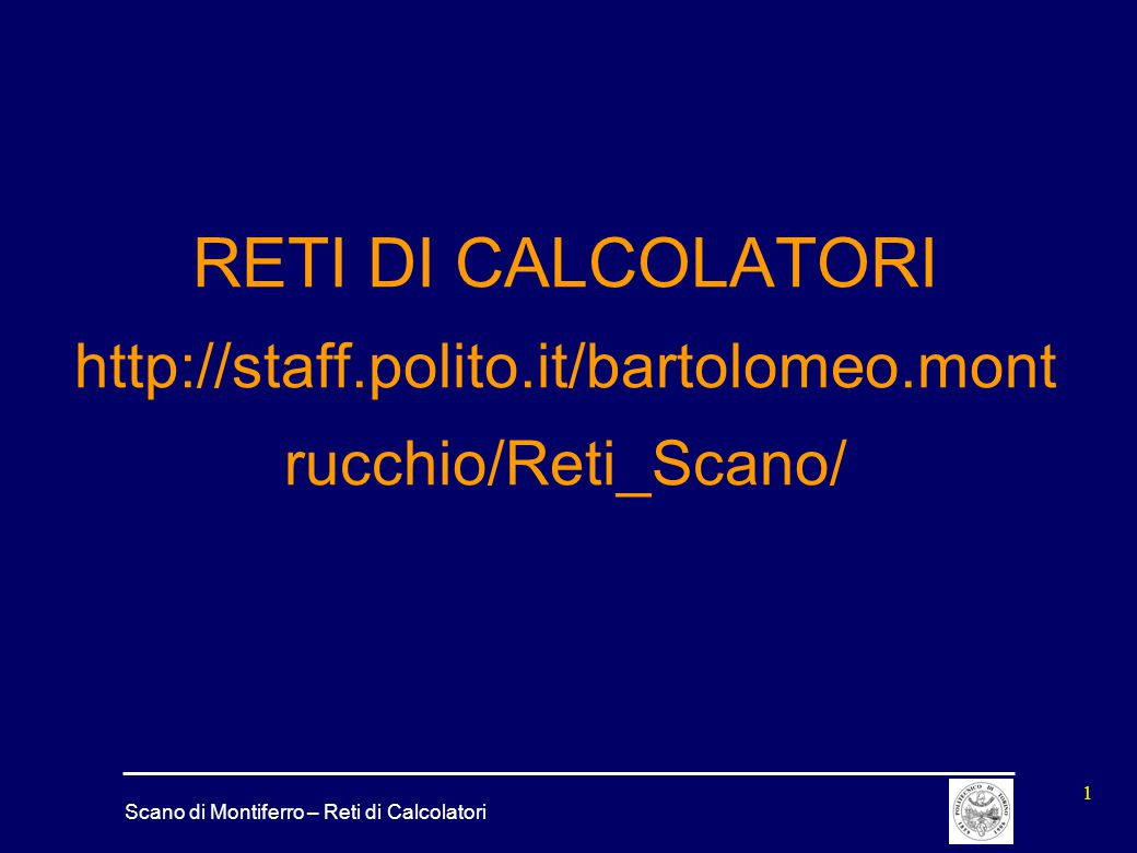 RETI DI CALCOLATORI http://staff. polito. it/bartolomeo
