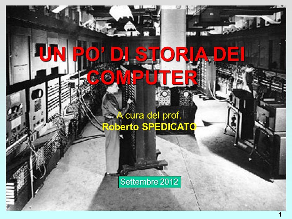 UN PO' DI STORIA DEI COMPUTER
