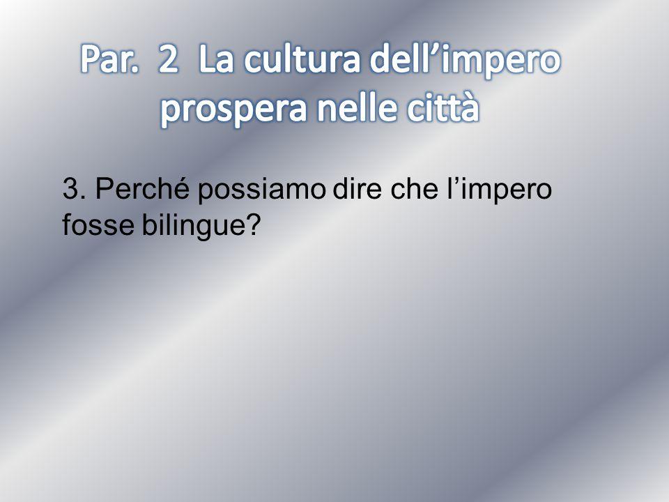Par. 2 La cultura dell'impero