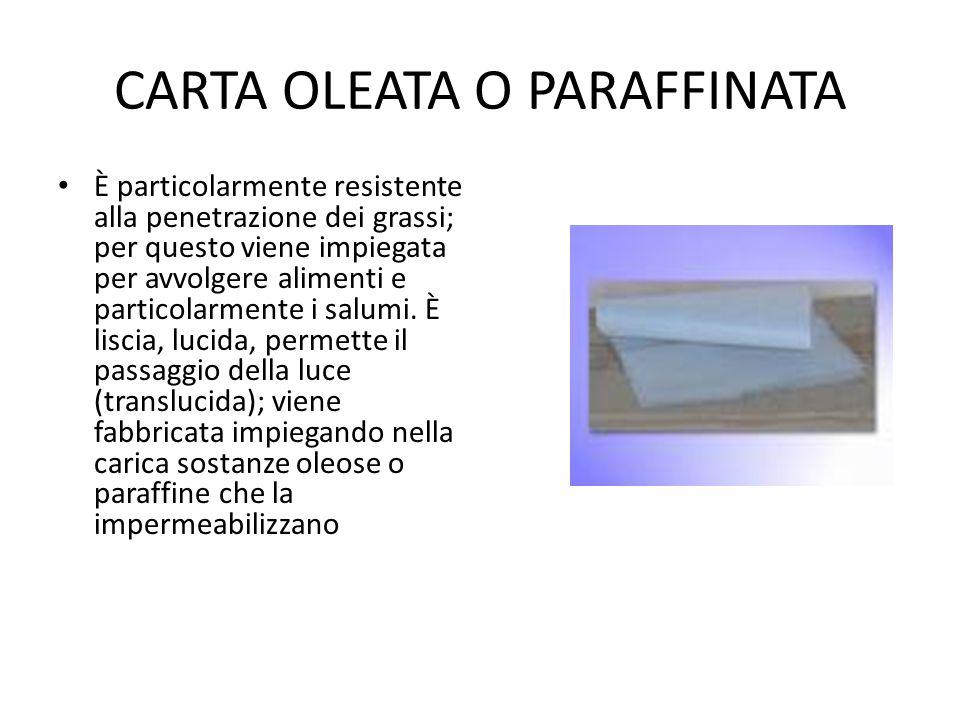 CARTA OLEATA O PARAFFINATA