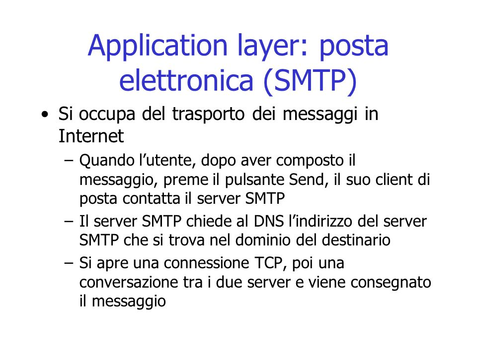 Application layer: posta elettronica (SMTP)