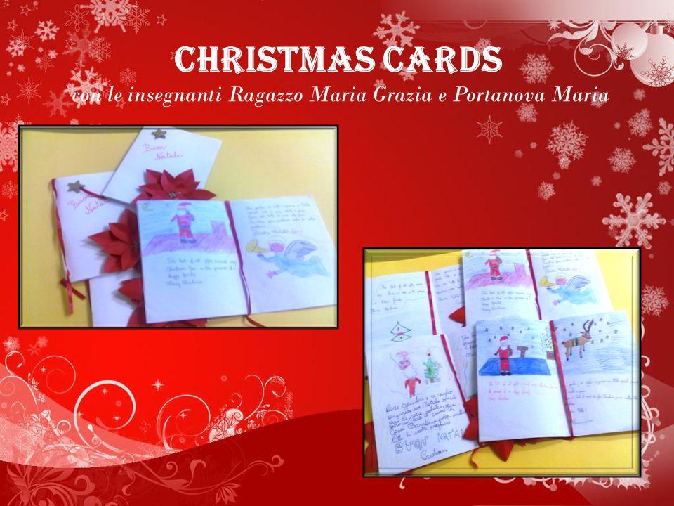 CHRISTMAS CARDS con le insegnanti Ragazzo Maria Grazia e Portanova Maria