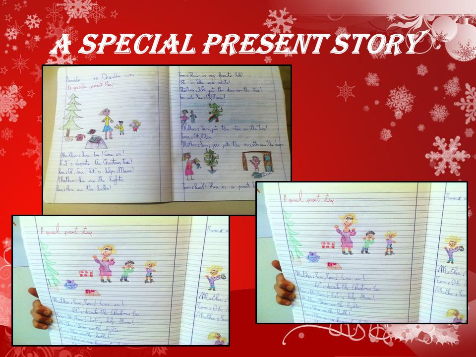 A SPECIAL PRESENT STORY