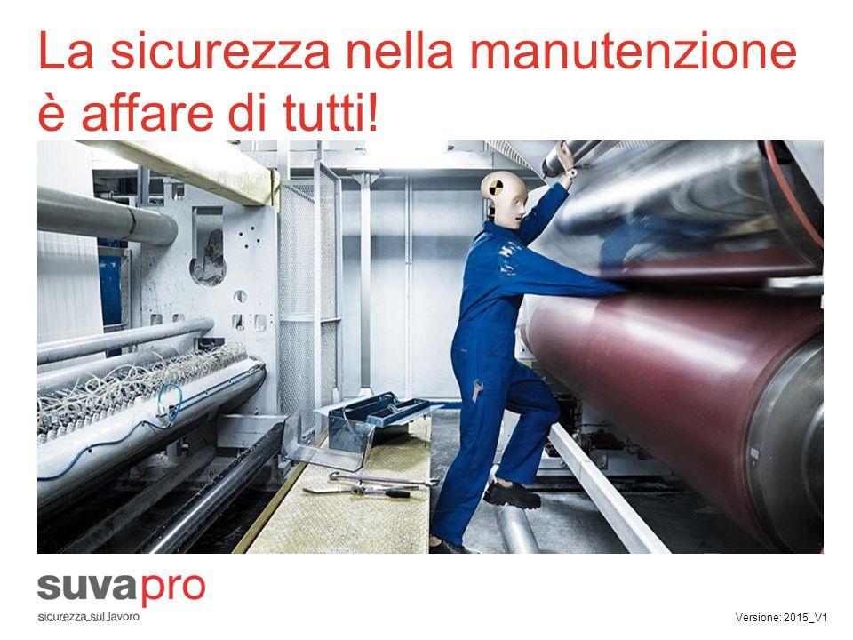 La sicurezza nella manutenzione è affare di tutti!