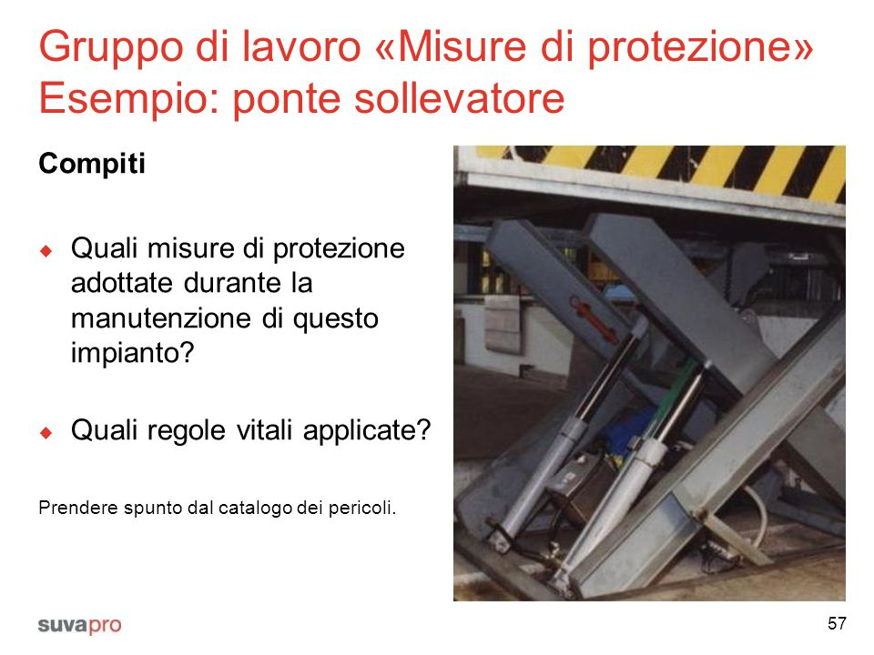 Gruppo di lavoro «Misure di protezione» Esempio: ponte sollevatore