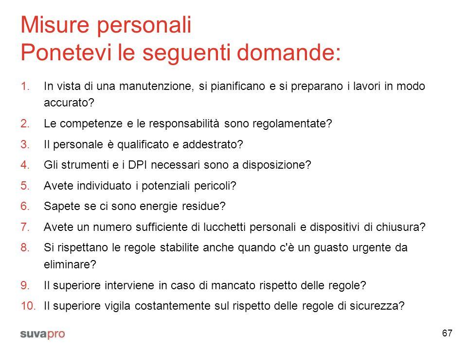 Misure personali Ponetevi le seguenti domande: