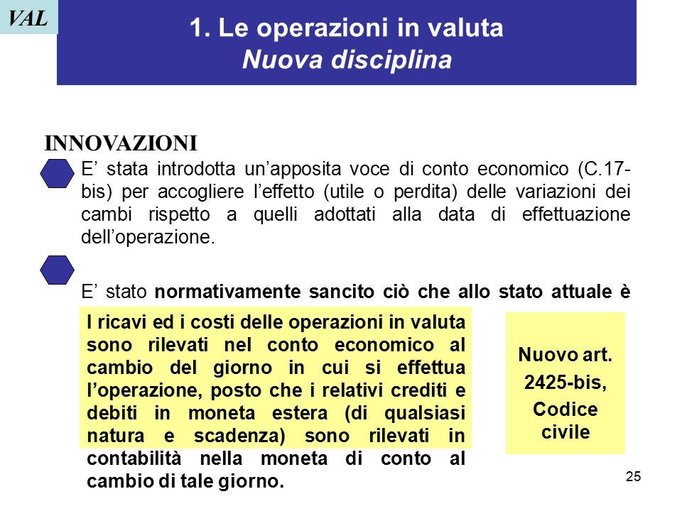 1. Le operazioni in valuta Nuova disciplina