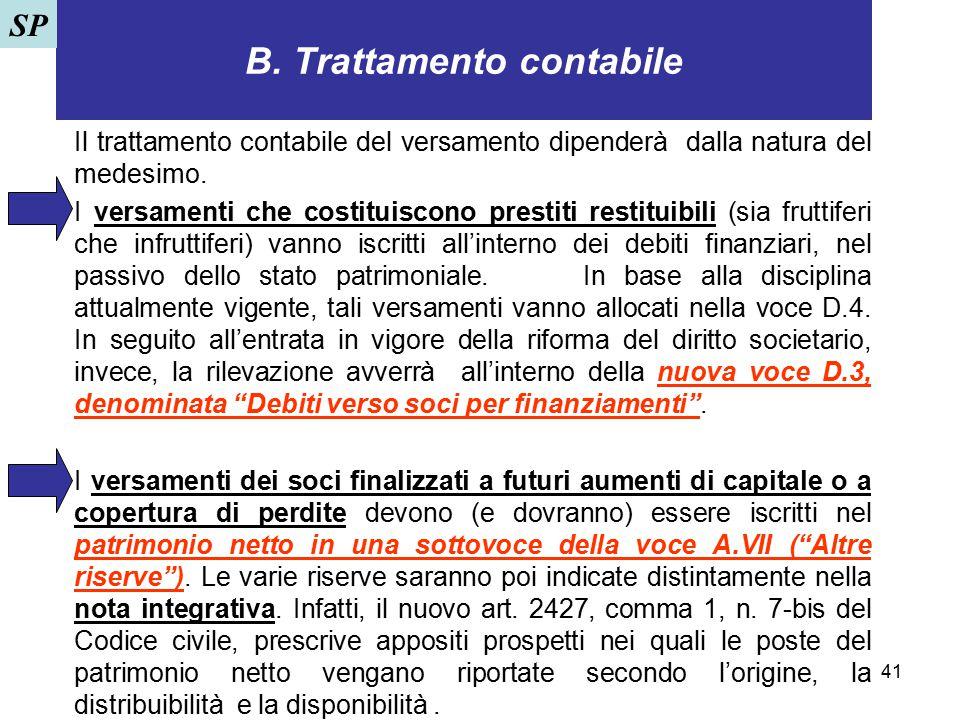 B. Trattamento contabile