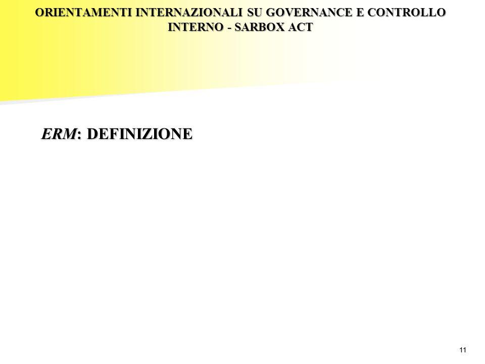 ORIENTAMENTI INTERNAZIONALI SU GOVERNANCE E CONTROLLO INTERNO - SARBOX ACT