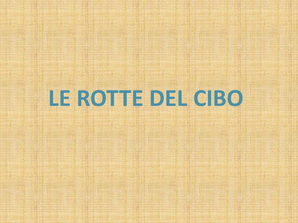 LE ROTTE DEL CIBO