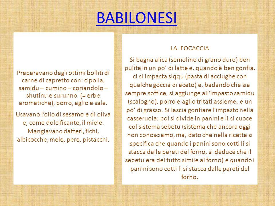 BABILONESI LA FOCACCIA