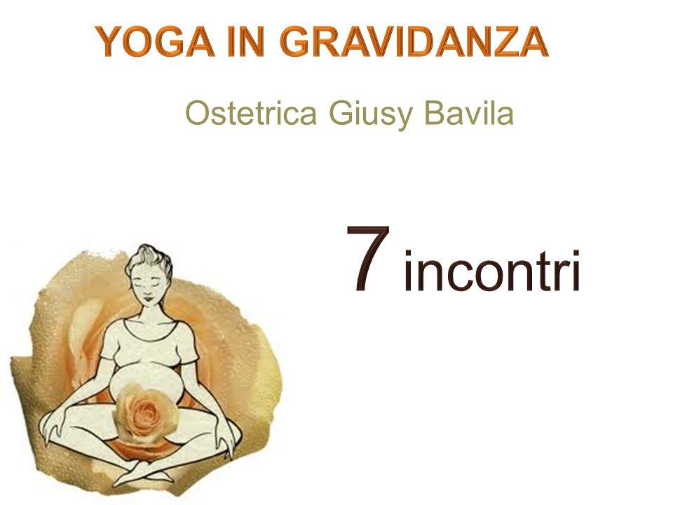 YOGA IN GRAVIDANZA Ostetrica Giusy Bavila 7 incontri