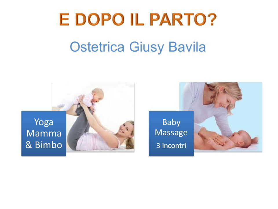 E DOPO IL PARTO Ostetrica Giusy Bavila Yoga Mamma & Bimbo