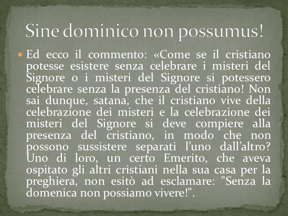 Sine dominico non possumus!