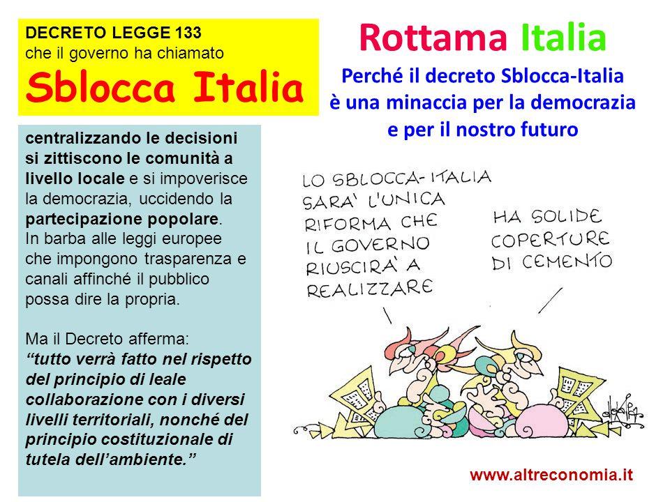 Rottama Italia Sblocca Italia Perché il decreto Sblocca-Italia