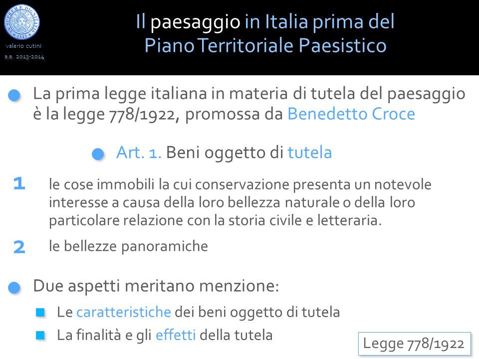1 2 Il paesaggio in Italia prima del Piano Territoriale Paesistico