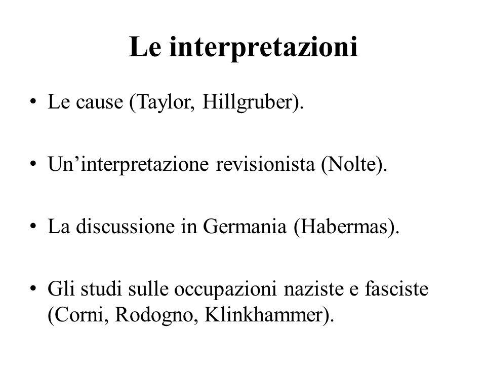 Le interpretazioni Le cause (Taylor, Hillgruber).
