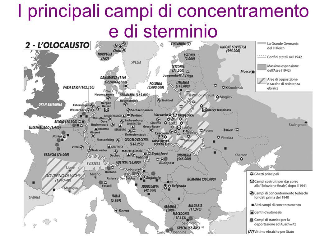 I principali campi di concentramento e di sterminio