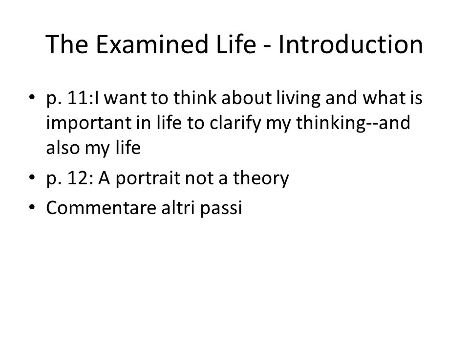 The Examined Life - Introduction