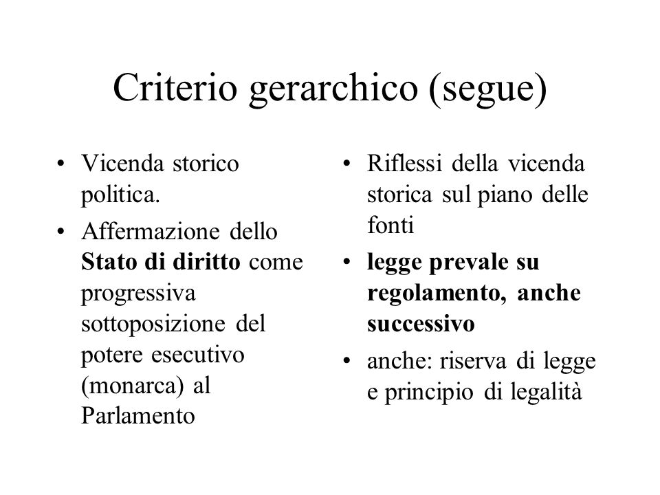 Criterio gerarchico (segue)
