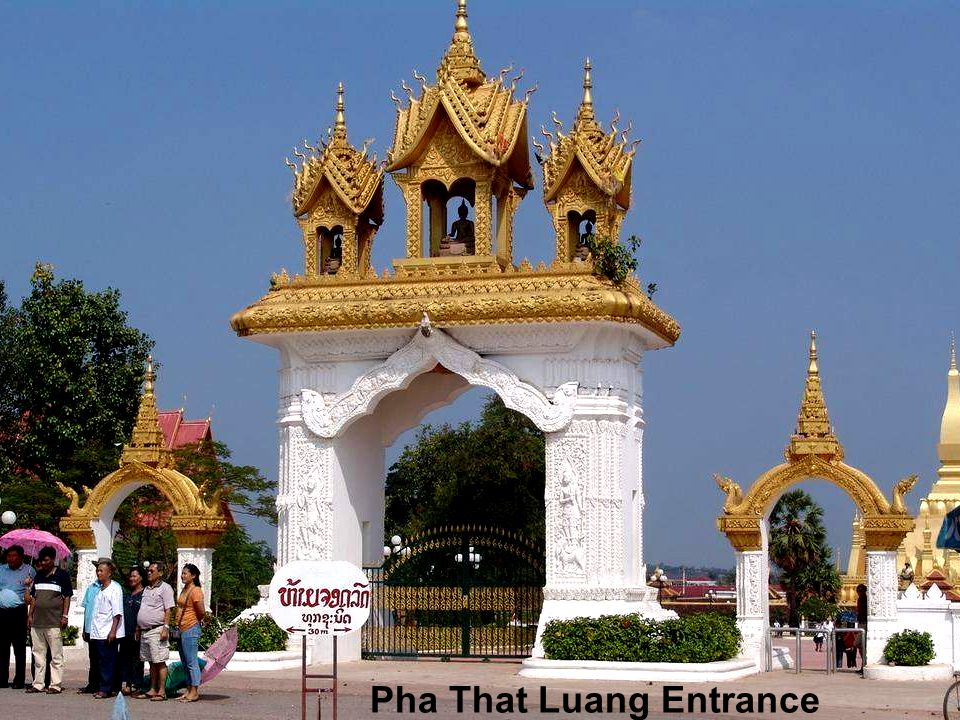 Pha That Luang Entrance