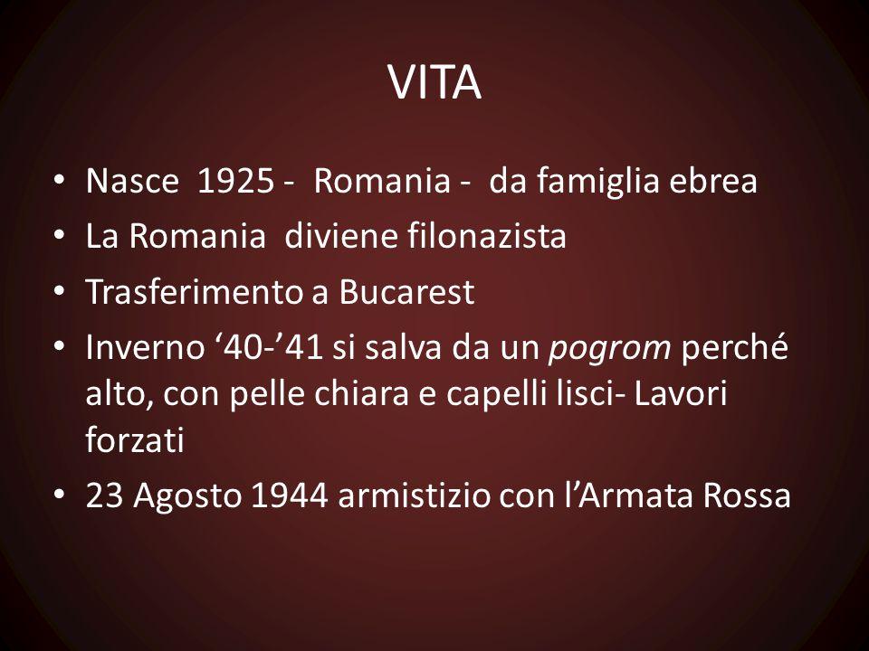 VITA Nasce 1925 - Romania - da famiglia ebrea