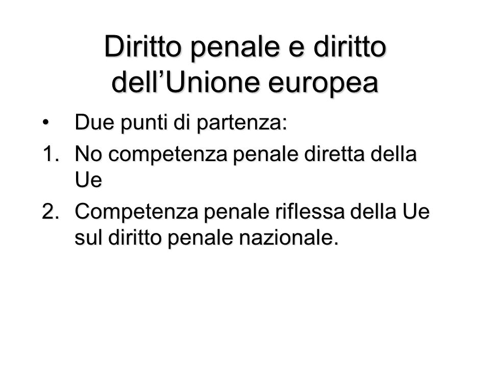 Diritto penale e diritto dell'Unione europea