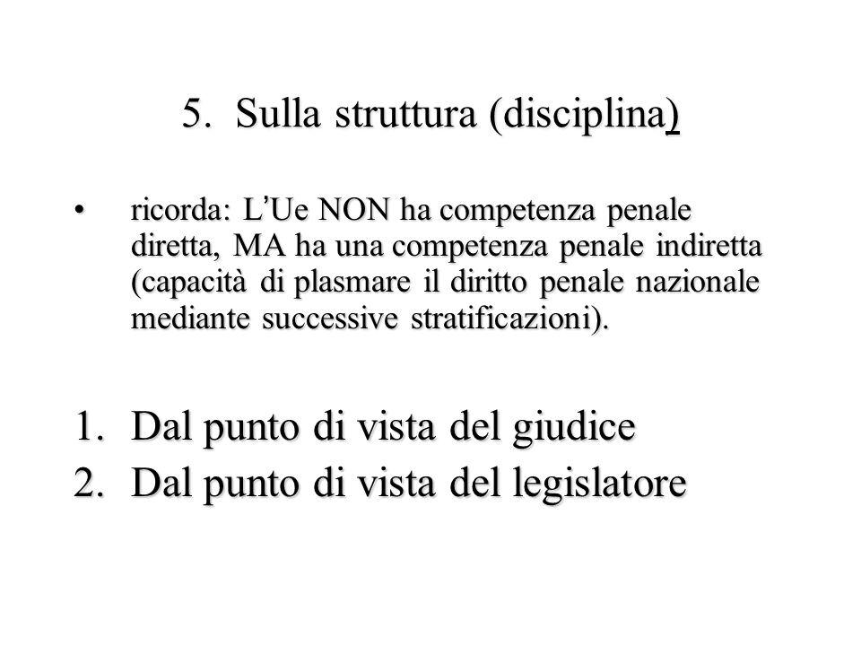 5. Sulla struttura (disciplina)