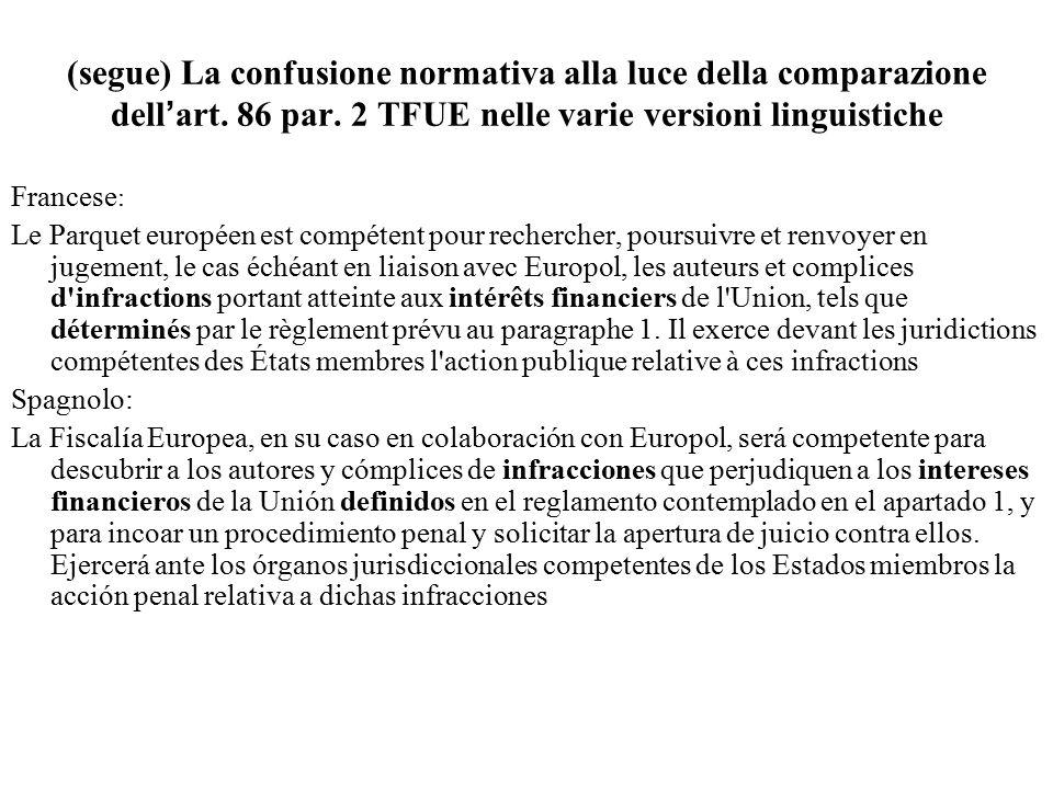 (segue) La confusione normativa alla luce della comparazione dell'art