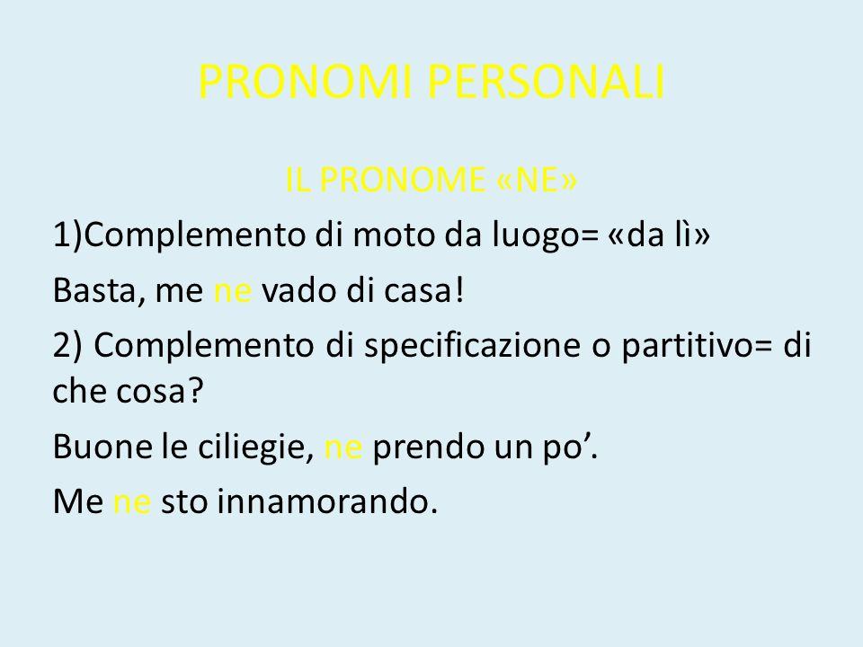 PRONOMI PERSONALI IL PRONOME «NE»