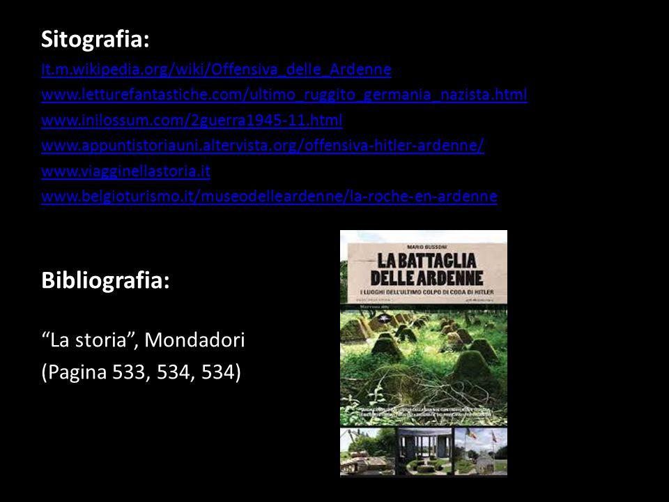 Sitografia: Bibliografia: La storia , Mondadori