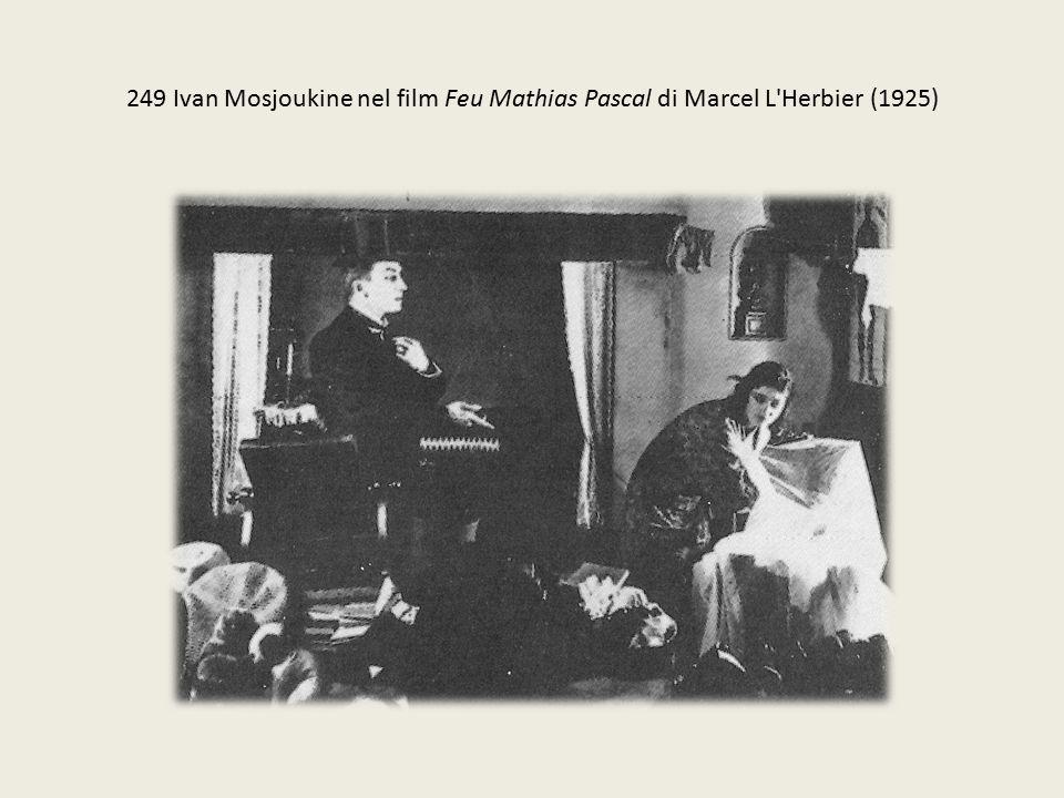 249 Ivan Mosjoukine nel film Feu Mathias Pascal di Marcel L Herbier (1925)