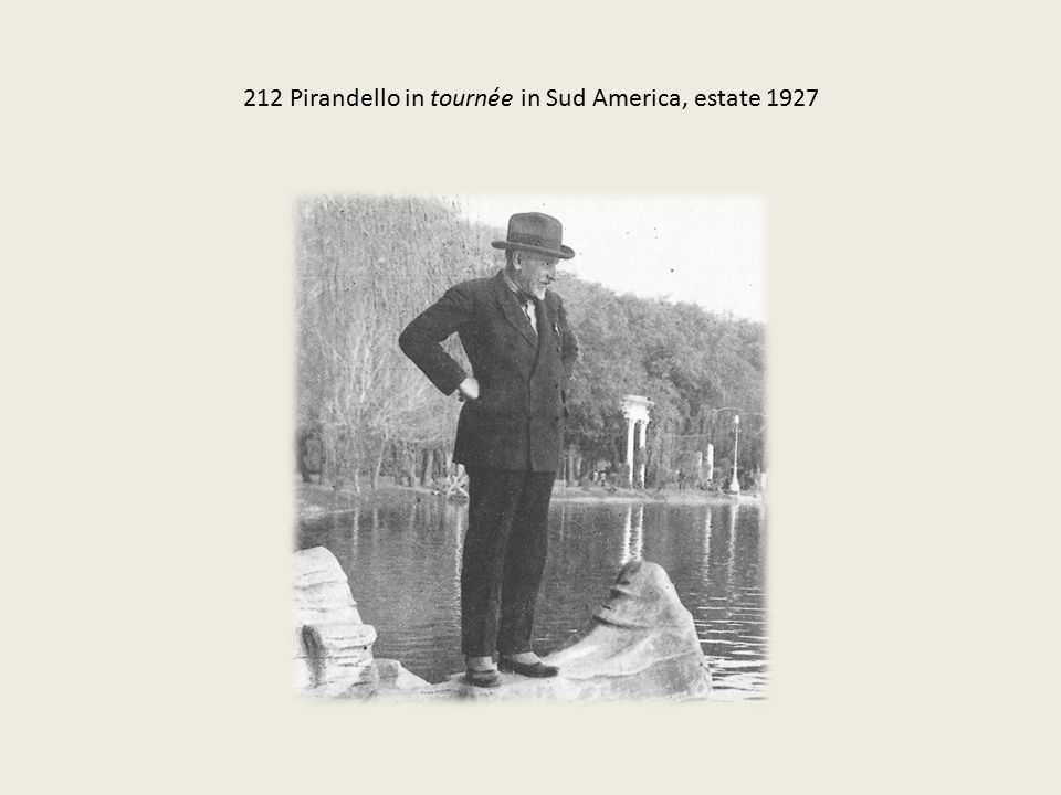 212 Pirandello in tournée in Sud America, estate 1927