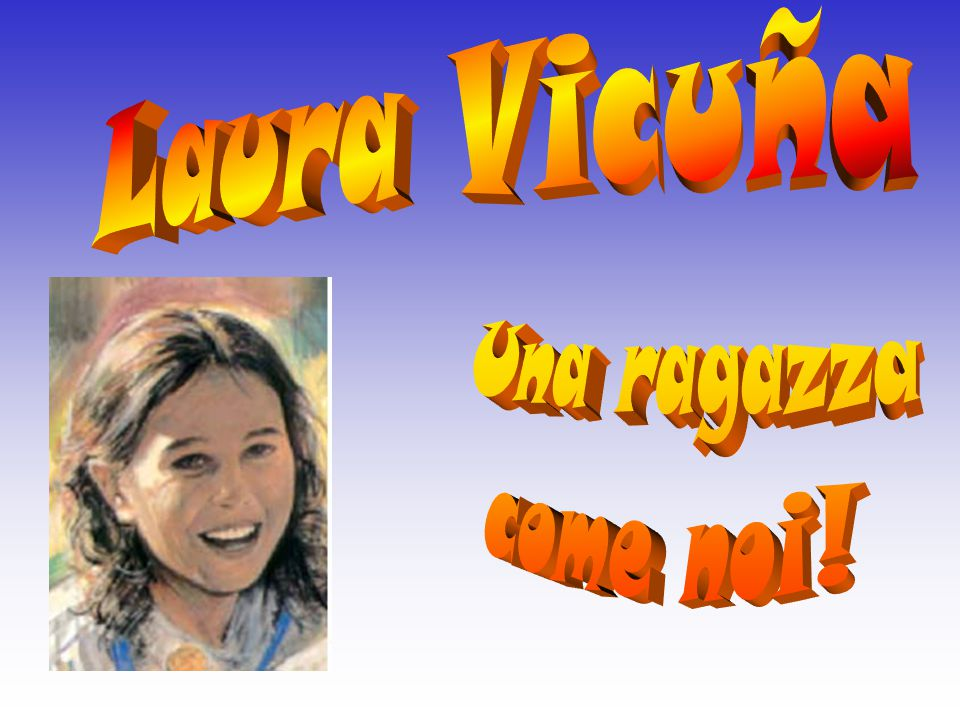 Laura Vicuña Una ragazza come noi!
