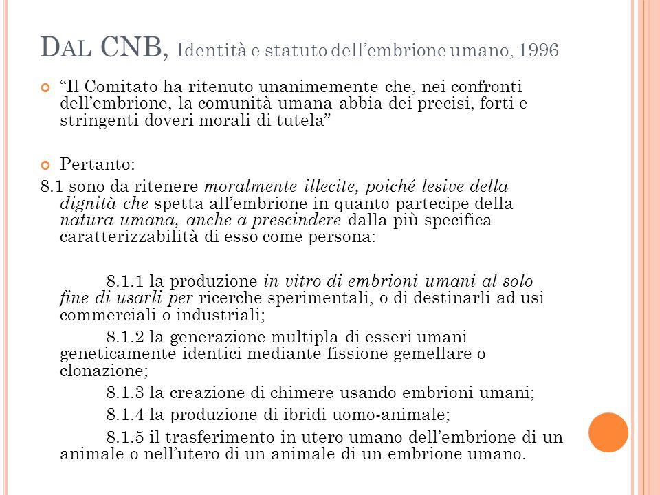 Dal CNB, Identità e statuto dell'embrione umano, 1996