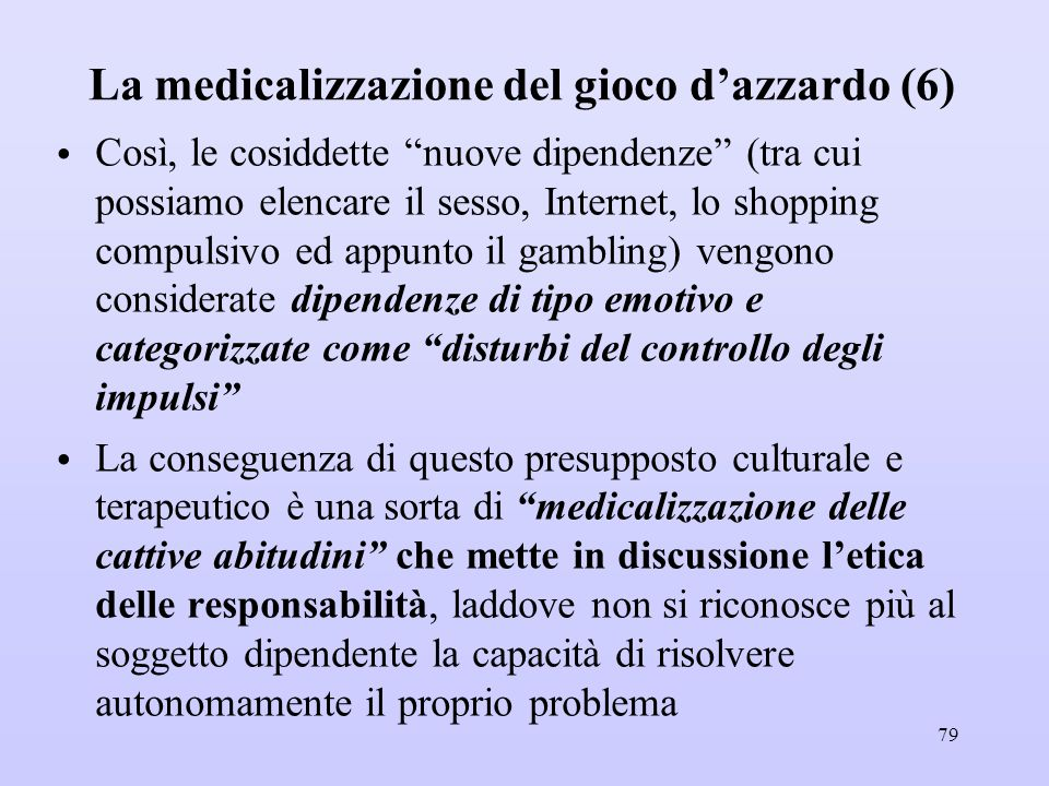 La medicalizzazione del gioco d'azzardo (6)