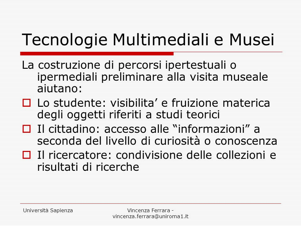Tecnologie Multimediali e Musei