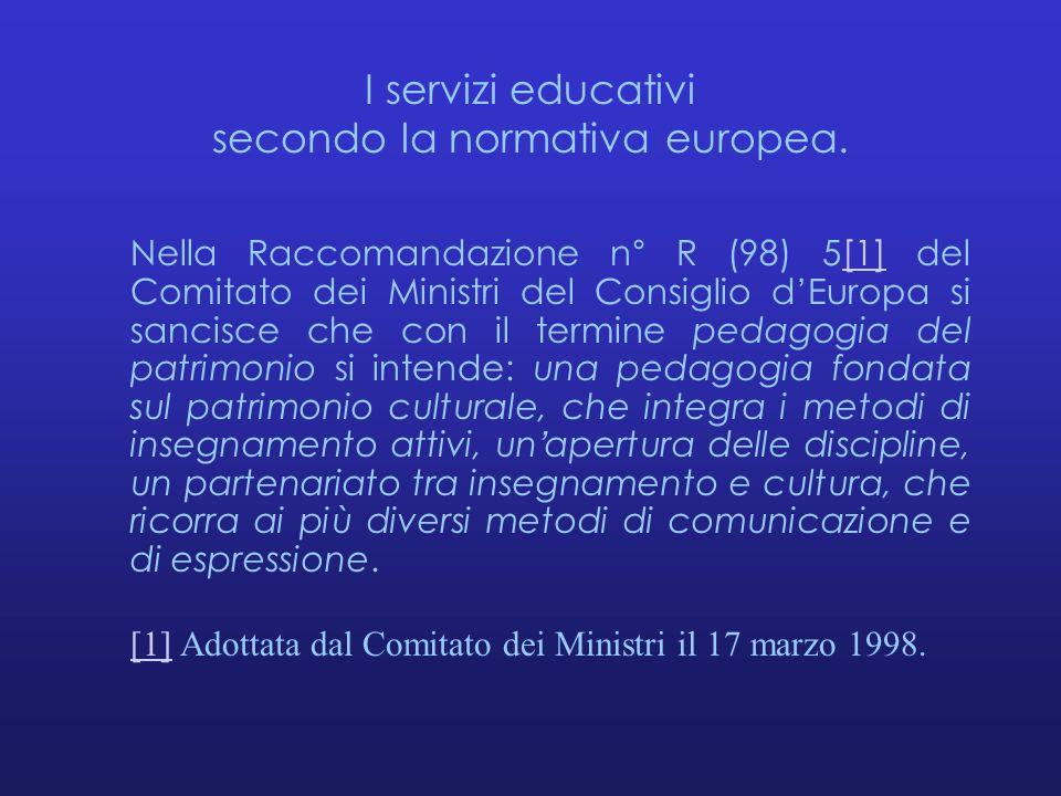 I servizi educativi secondo la normativa europea.