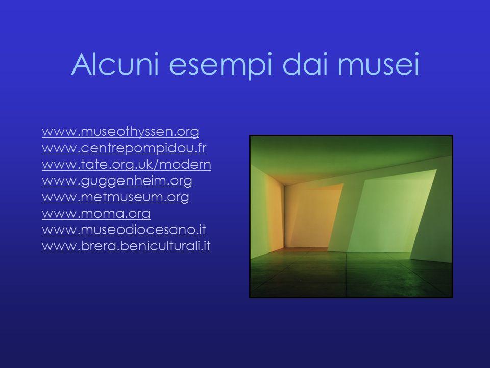 Alcuni esempi dai musei