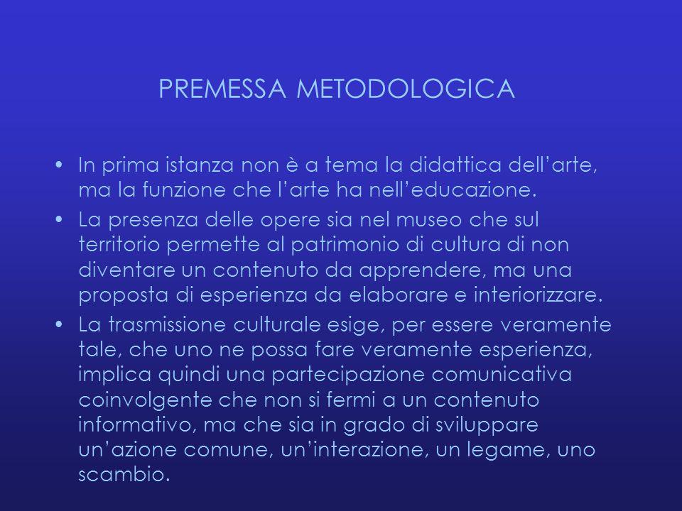 PREMESSA METODOLOGICA