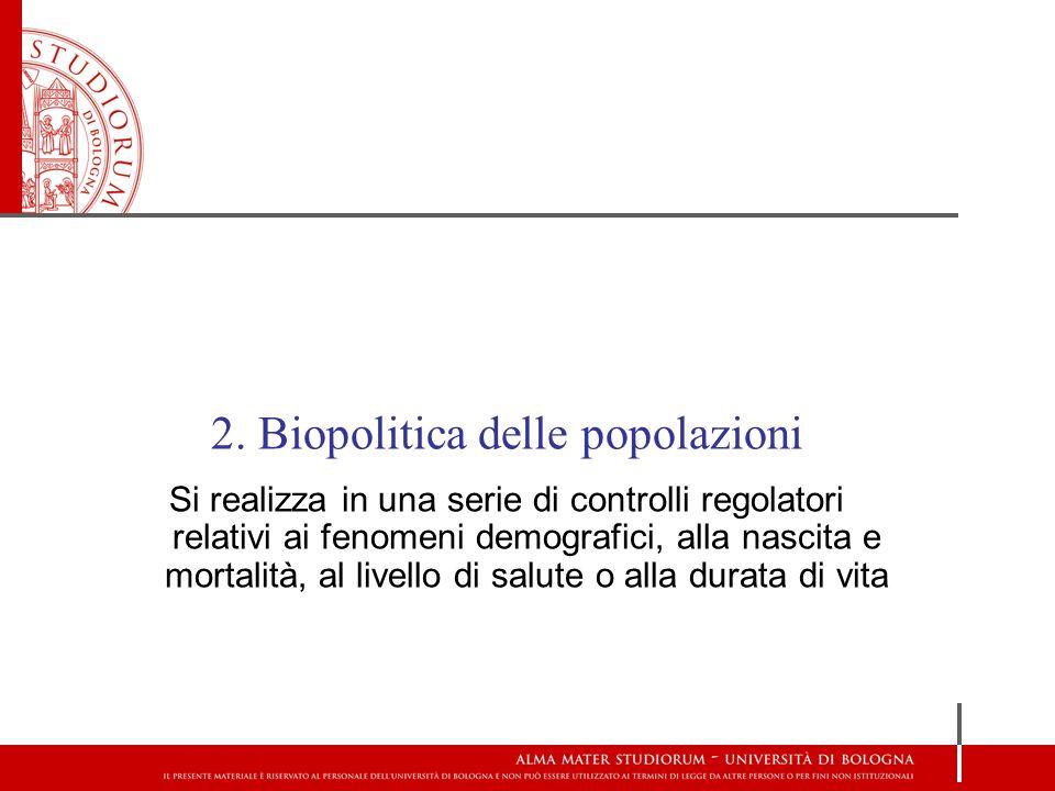 2. Biopolitica delle popolazioni