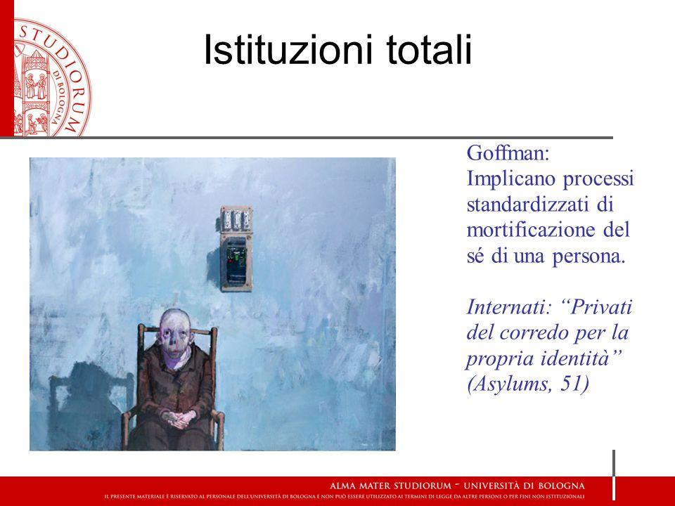 Istituzioni totali Goffman:
