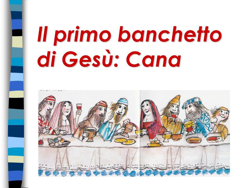 Il primo banchetto di Gesù: Cana