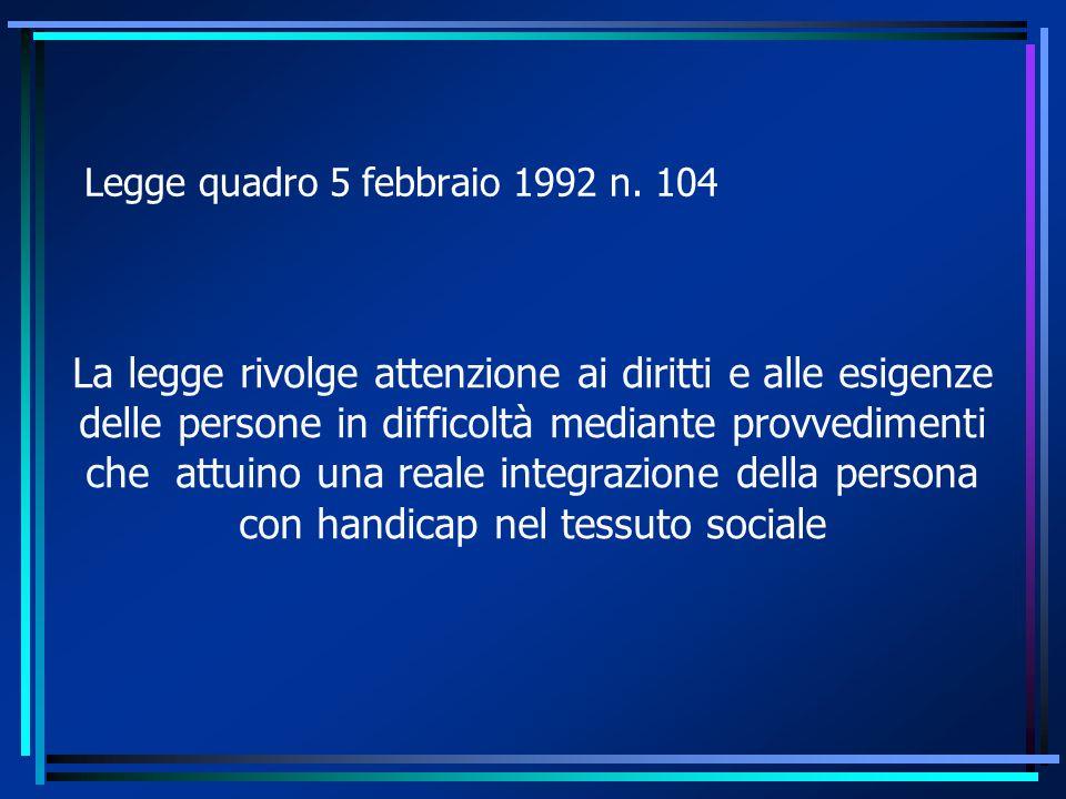 Legge quadro 5 febbraio 1992 n. 104