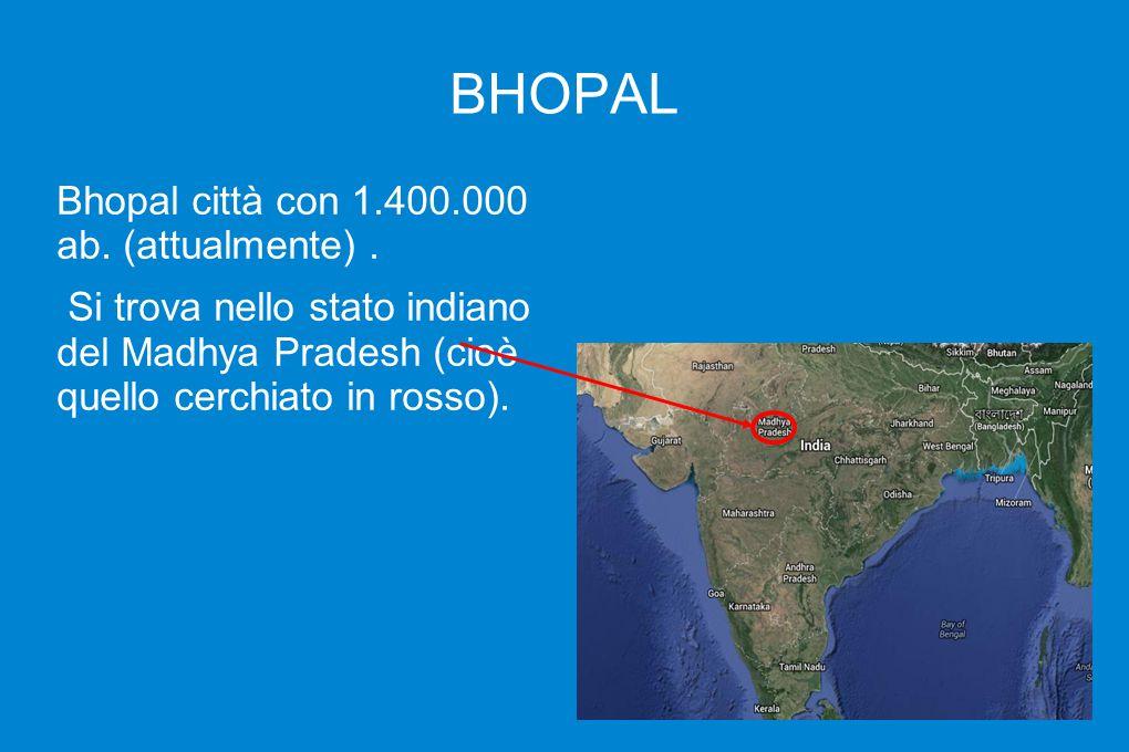 BHOPAL Bhopal città con 1.400.000 ab. (attualmente) .