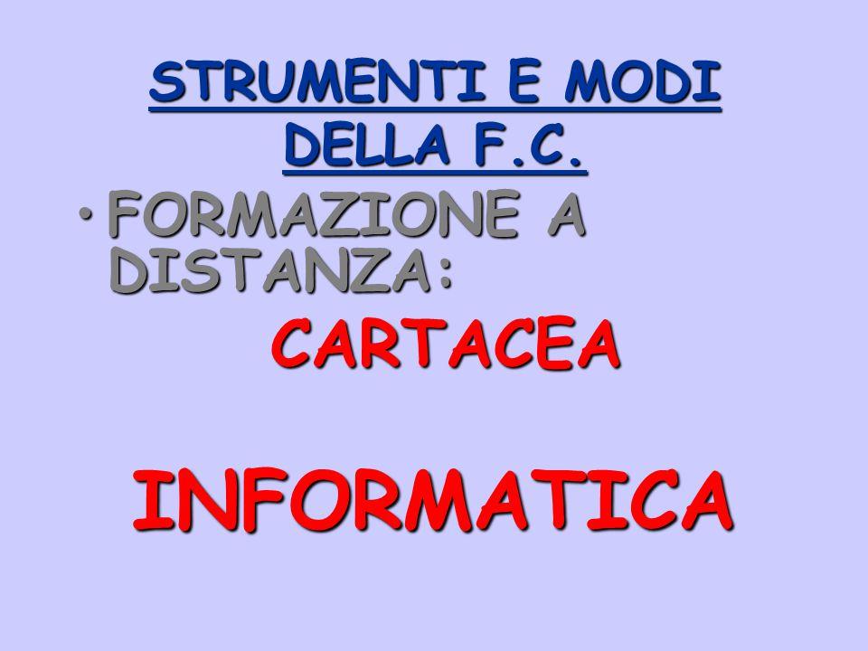 STRUMENTI E MODI DELLA F.C.