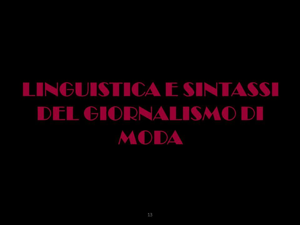 LINGUISTICA E SINTASSI DEL GIORNALISMO DI MODA