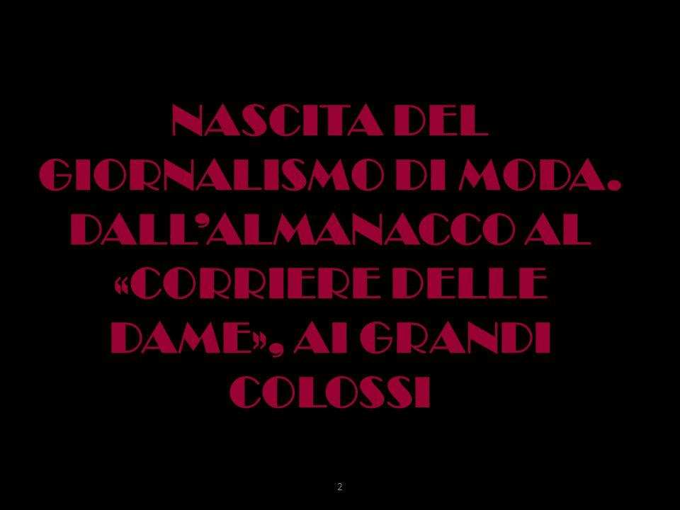 NASCITA DEL GIORNALISMO DI MODA