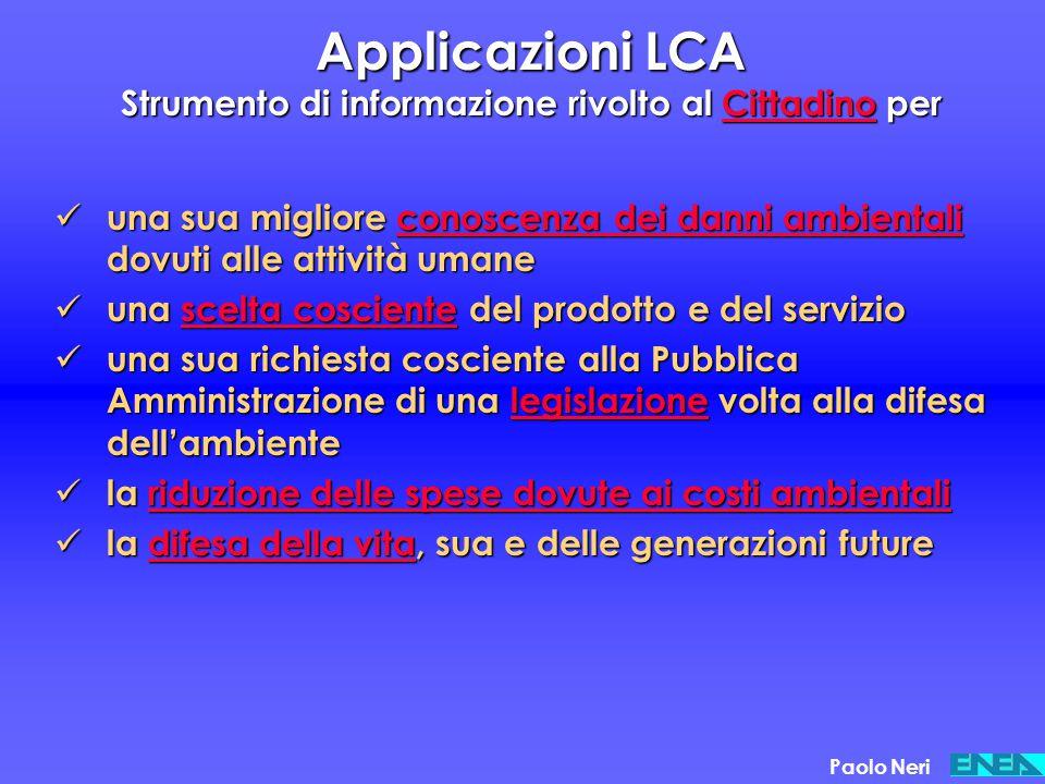 Applicazioni LCA Strumento di informazione rivolto al Cittadino per