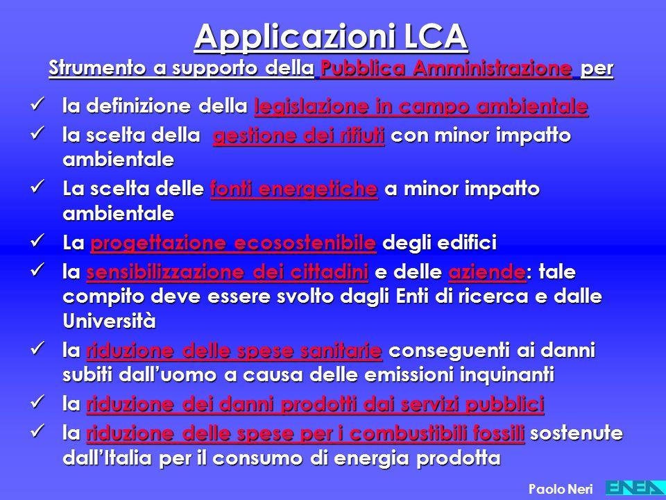 Applicazioni LCA Strumento a supporto della Pubblica Amministrazione per